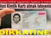 Yeni kimlik kartı almak isteyenlerin dikkatine