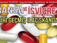 Fransa ve İsviçre'de tarihi geçmiş ilaç skandalı