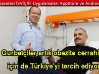 Gurbetçiler artık obezite cerrahisi için de Türkiye'yi tercih ediyor