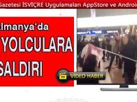 Alman Havalimanında Türk yolculara saldırı