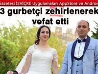 4 aylık evli Gurbetçi çift hayatını kaybetti