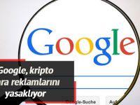 Google, kripto para reklamlarını yasaklıyor