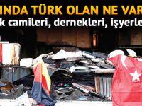 Adında Türk olan ne varsa saldırıya uğruyor