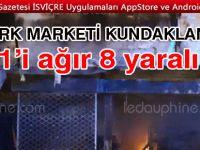 Türk marketi kundaklandı: 1'i ağır 8 yaralı