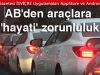 Tüm AB ülkelerinde yeni araçlarda 31 Mart'dan itibaren bu sistem zorunlu olacak