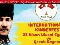 UİTİKON WALDEGG/ ZH'DA 23 Nisan Ulusal Egemenlik ve Uluslararası Çocuk Bayramı kutlamaları