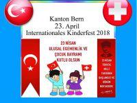 KANTON BERN 23 Nisan Ulusal Egemenlik ve Uluslararası Çocuk Bayramı