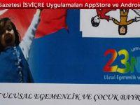 KANTON TİCİNO 23 Nisan Ulusal Egemenlik ve Uluslararası Çocuk Bayramı
