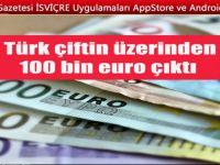 Türk çiftin üzerinden Havalimanında 100 bin Euro çıktı