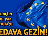 15 bin genç AB fonuyla Avrupa'yı bedava gezecek