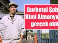 Gurbetçi Şaban filmi Almanya'da gerçek oldu