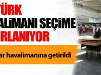 Atatürk Havalimanı seçime hazırlanıyor
