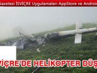 İsviçre'de AS350 düştü: 1 ÖLÜ