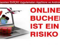 Online buchen ist ein Risiko