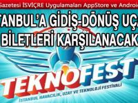 İstanbul'a gidiş-dönüş uçak biletleri karşılanacak