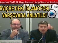 İsviçre'deki İslamofobi Varşovada anlatıldı