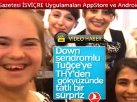 Zürih-İstanbul uçağında Down sendromlu Tuğçe Tan'a uçakta doğum günü sürprizi
