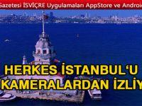 Dünya İstanbul'u bu kameralardan canlı izliyor