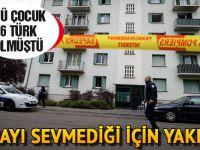 4'ü çocuk 6 Türk ölmüştü... O binayı sevmediği için yakmış