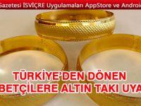 Türkiye'den dönenlere altın takı uyarısı