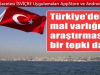 """""""Türkiye hiçbir vatandaşın mal varlığı bilgisini hiçbir ülkeye vermez"""""""