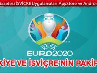 EURO 2020'de İSVİÇRE ve Türkiye'nin rakipleri belli oldu