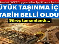 İstanbul Havalimanı'na büyük taşınma tarihi belli oldu