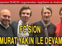 FC Sion Murat Yakın'a Güveniyor
