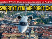 İsviçre'ye yeni 'Air Force One'