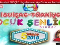 İsviçre- Türkiye Çocuk Şenliği 5 Mayıs'ta Schlieren'de