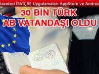 30 bin Türk AB vatandaşı oldu