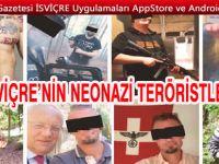 Tehlike artıyor! İsviçre'nin Neonazi teröristleri Hızla silahlanıyorlar