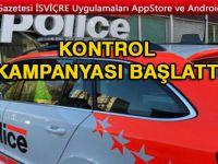 Polis kontrol kampnayası başlattı