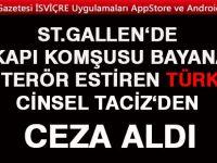 Komşu Bayana Terör estiren Türk Cezasız kalmadı