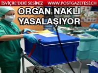 İsviçre'de organ bağışı resmen yasalaşıyor