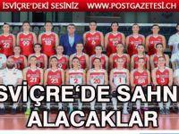 A Milli Kadın Voleybol Takımı İsviçre'de sahne alacak