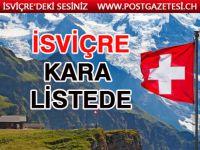 İsviçre kara listede