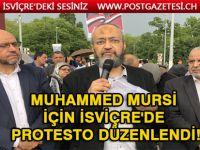 Muhammed Mursi için İsviçre'de protesto düzenlendi!