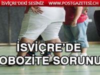 İsviçre'nin yeni sorunu ; Obezite