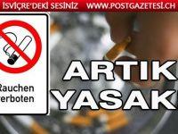 Her türlü tütün ürününün kullanımı yasaklandı