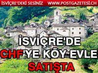 İsviçre'nin bir köyünde evler 1 CHF'ye satılıyor