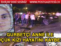 Büyük acı! Gurbetçi aile kaza yaptı: Anne ile küçük kızı hayatını kaybetti